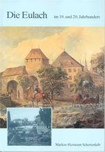Die Eulach im 19. und 20. Jahrhundert
